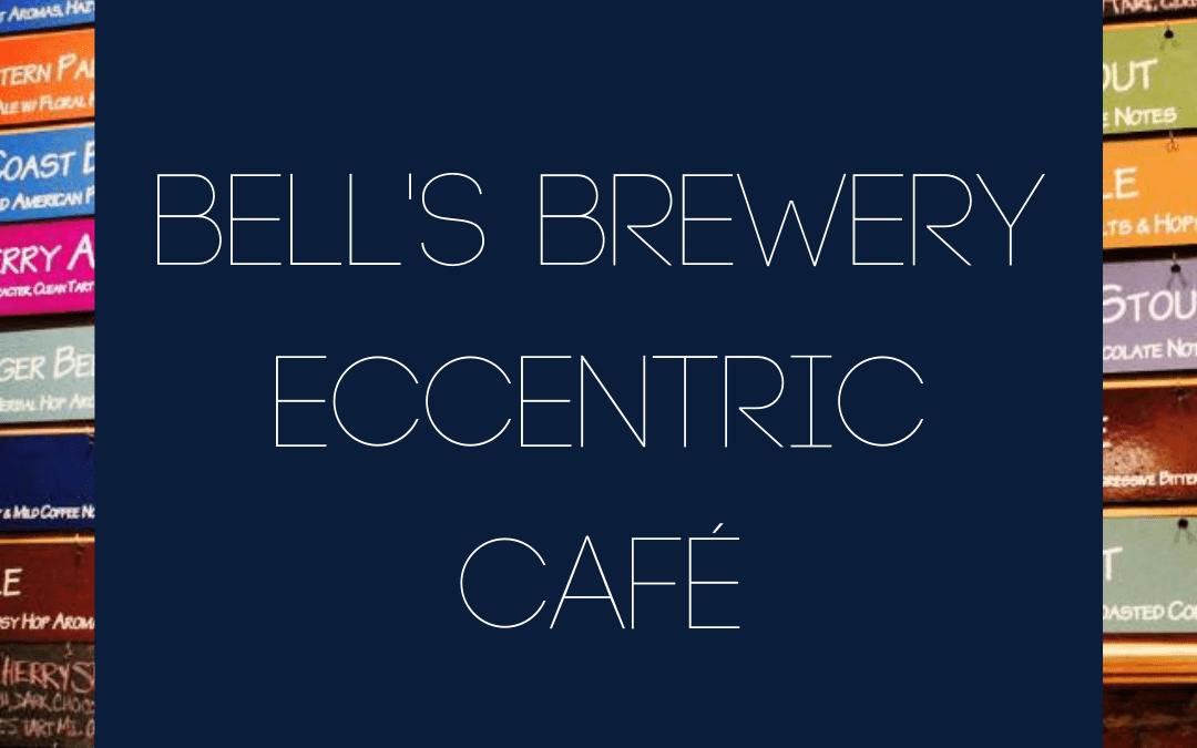 Bell's Brewery Eccentric CafÉ