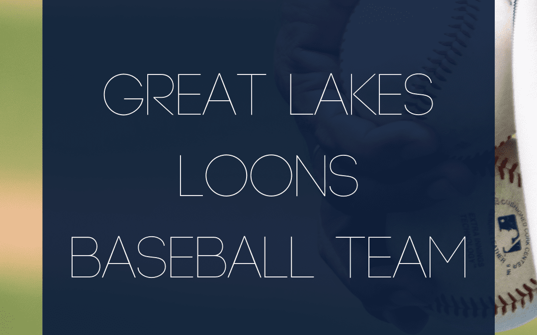 Great Lakes Loons Baseball Team